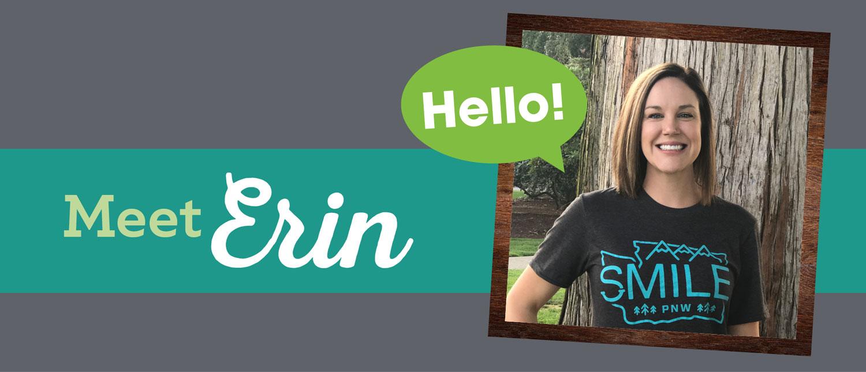 Smiles Spotlight: Meet Erin!