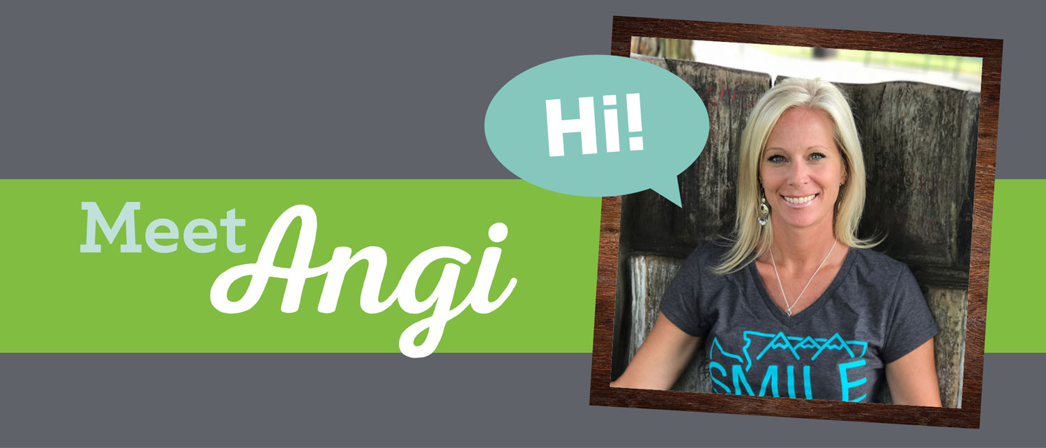 Smiles Spotlight: Meet Angi!