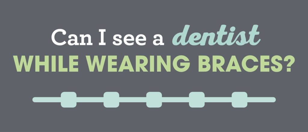 Dentist Visits During Orthodontic Treatment