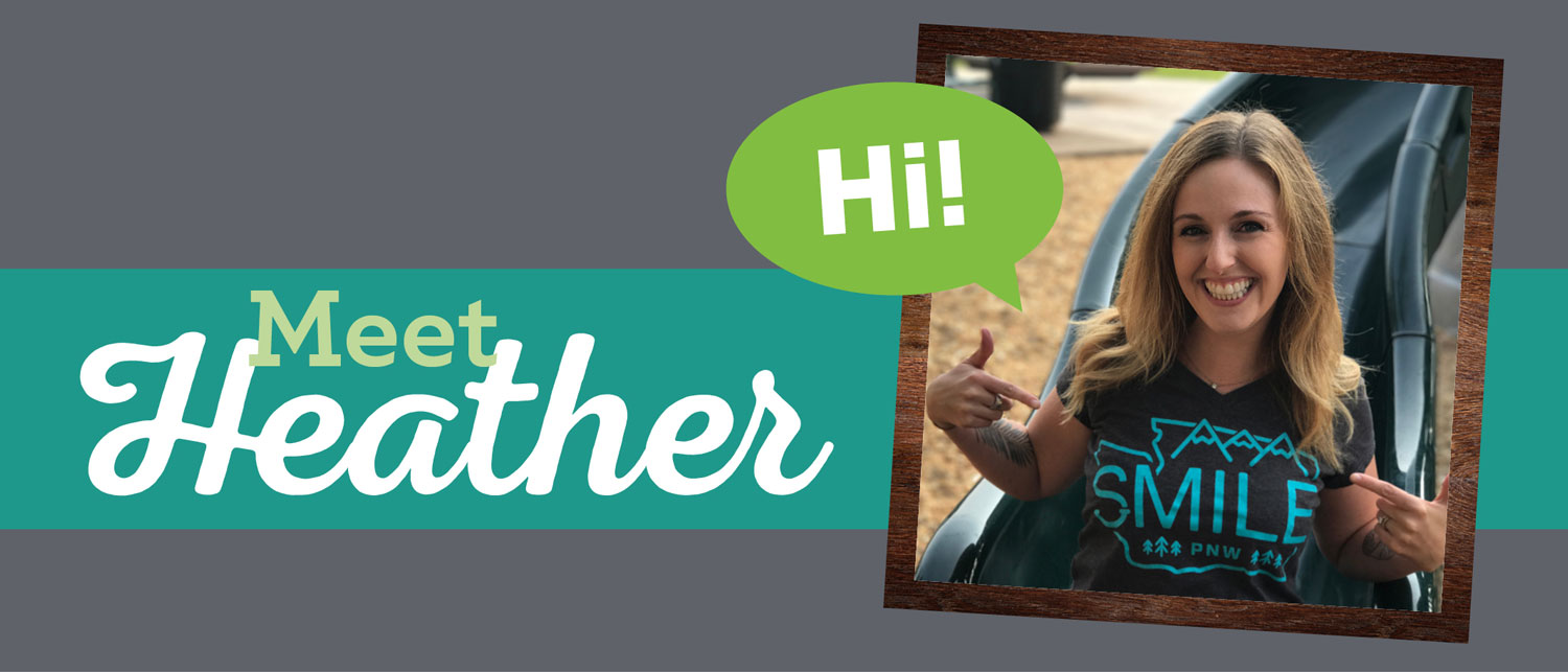 Smiles Spotlight: Meet Heather!